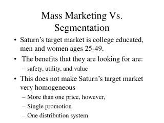 Mass Marketing Vs. Segmentation