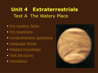 Unit 4   Extraterrestrials       Text A  The Watery Place