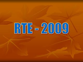 RTE - 2009