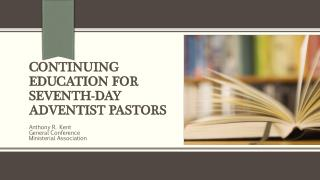 Continuing Education for Seventh-day Adventist Pastors