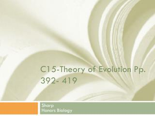 C15-Theory of Evolution Pp. 392- 419