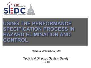 Using the Performance Specification Process In Hazard Elimination and Control