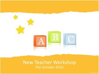New  Teacher  Workshop