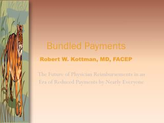 The Future of Physician Reimbursements in an Era of Reduced Payments by Nearly Everyone