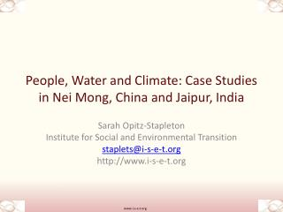 People, Water and Climate: Case Studies in  Nei Mong , China and  Jaipur , India