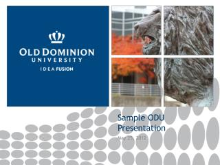 Sample ODU Presentation