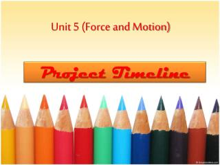 Unit 5 (Force and Motion)