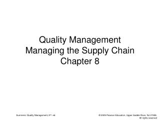 Quality Management Managing the Supply Chain Chapter 8