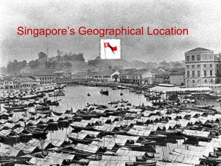 Singapore's Geographical Location