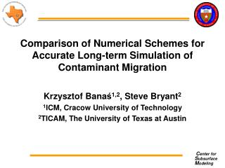 Comparison of Numerical Schemes for Accurate Long-term Simulation of Contaminant Migration