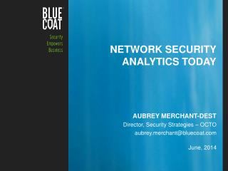 Network security analytics today
