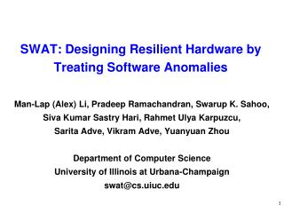 SWAT: Designing Resilient Hardware by Treating Software Anomalies