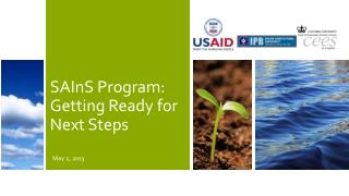 SAInS Program: Getting Ready for Next Steps