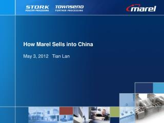How Marel Sells into China