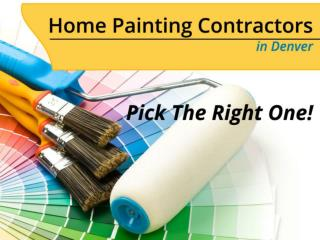 House Painting Contractors in Denver – How to Choose!