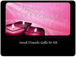 Send Diwali Gifts to UK