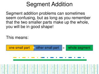 Segment Addition