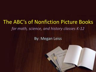 The ABC's of Nonfiction Picture Books
