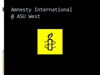 Amnesty International  @ ASU West