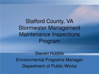 Stafford County, VA Stormwater Management Maintenance Inspections Program
