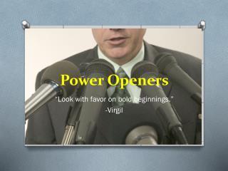 Power Openers