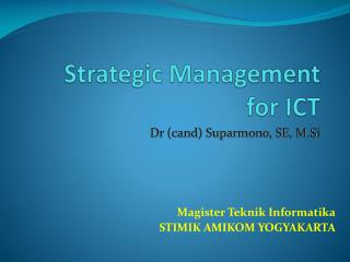 Strategic Management  for ICT