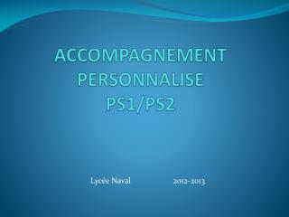 ACCOMPAGNEMENT PERSONNALISE PS1/PS2