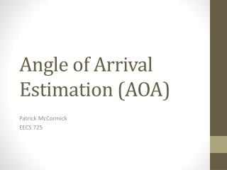 Angle of Arrival Estimation (AOA)