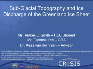 Sub-Glacial Topography and Ice Discharge of the Greenland Ice Sheet