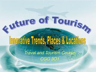 Travel and Tourism Course CGG 3O1
