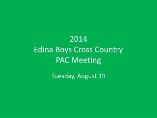 2014 Edina Boys Cross Country PAC Meeting