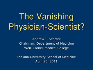 The Vanishing Physician-Scientist?