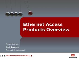 Ethernet Access Products Overview