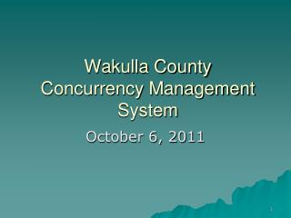 Wakulla County Concurrency Management System