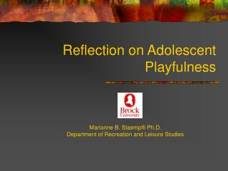 Reflection on Adolescent Playfulness
