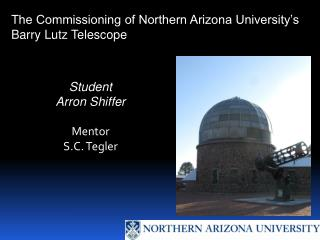 The Commissioning of Northern Arizona University's Barry Lutz Telescope