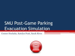 SMU Post-Game Parking Evacuation Simulation