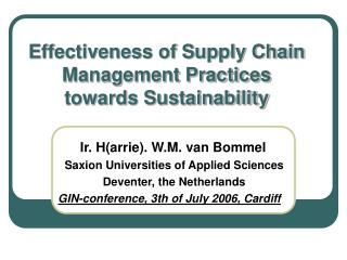Effectiveness of Supply Chain Management Practices towards Sustainability