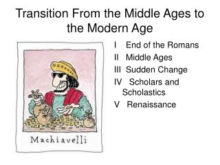 Transition From the Middle Ages to the Modern Age