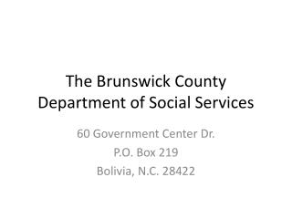 The Brunswick County Department of Social Services