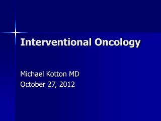 Interventional Oncology