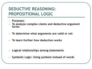 DEDUCTIVE REASONING: PROPOSITIONAL LOGIC
