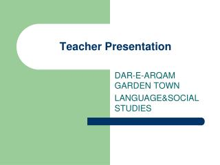 Teacher Presentation
