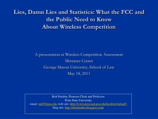 A presentation at Wireless Competition Assessment  Mercatus  Center
