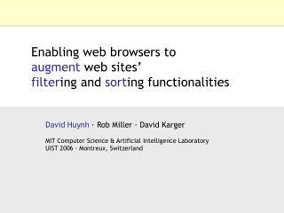 Enabling web browsers to augment  web sites'  filter ing and  sort ing functionalities