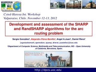 Development and assessment of the SHARP and RandSHARP algorithms for the arc routing problem