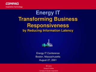 Energy IT  Transforming Business Responsiveness by Reducing Information Latency