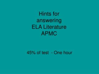 Hints for  answering  ELA Literature APMC
