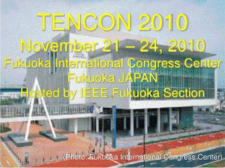 (Photo: Fukuoka International Congress Center)