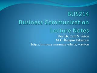 BUS214  Business Communication Lecture Notes